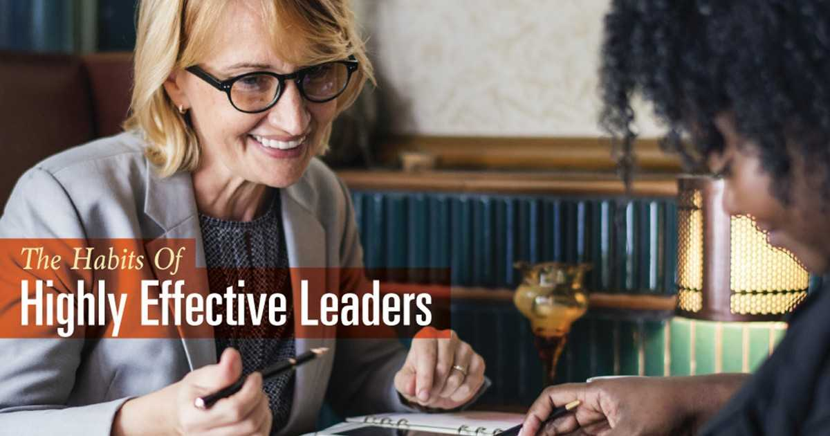 The Habits of Highly Effective Leaders [Infographic]