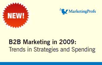 B2B Marketers Shift Strategy, Focus in 2009