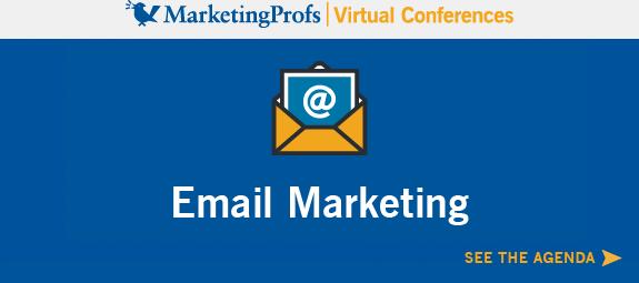 MarketingProfs Virtual Conference Series | Email Marketing