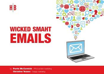 Make Sure Your Emails Are Wicked Smaht [Slideshow]