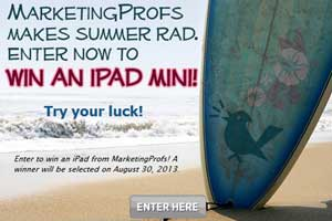 Try Your Luck: Enter to Win an iPad Mini From MarketingProfs