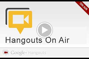 11 Quick-Hit Tips for Getting Started With Google+ Hangouts on Air