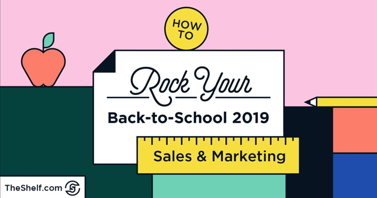 It's Time to Plan Your Back-to-School Marketing Campaigns: Stats and Strategies for 2019 [Infographic]