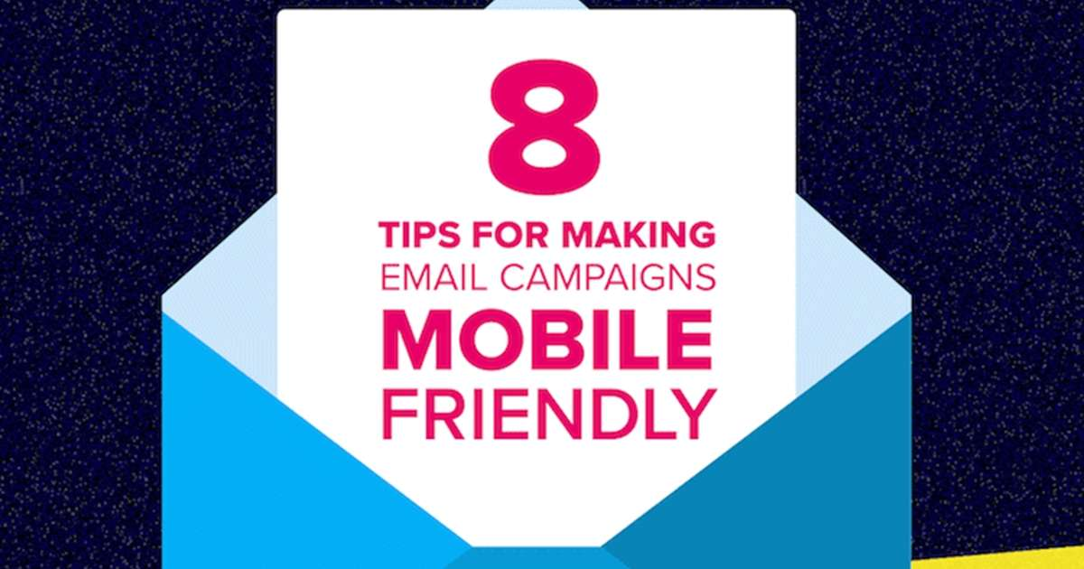 Eight Tips for Making Email Campaigns Mobile-Friendly [Infographic]