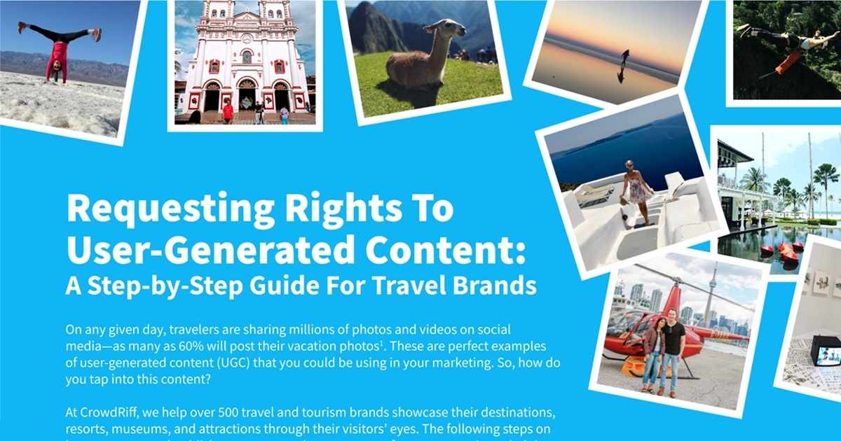 Requesting Rights to User-Generated Content: A Guide for Travel Brands (and Others) [Infographic]
