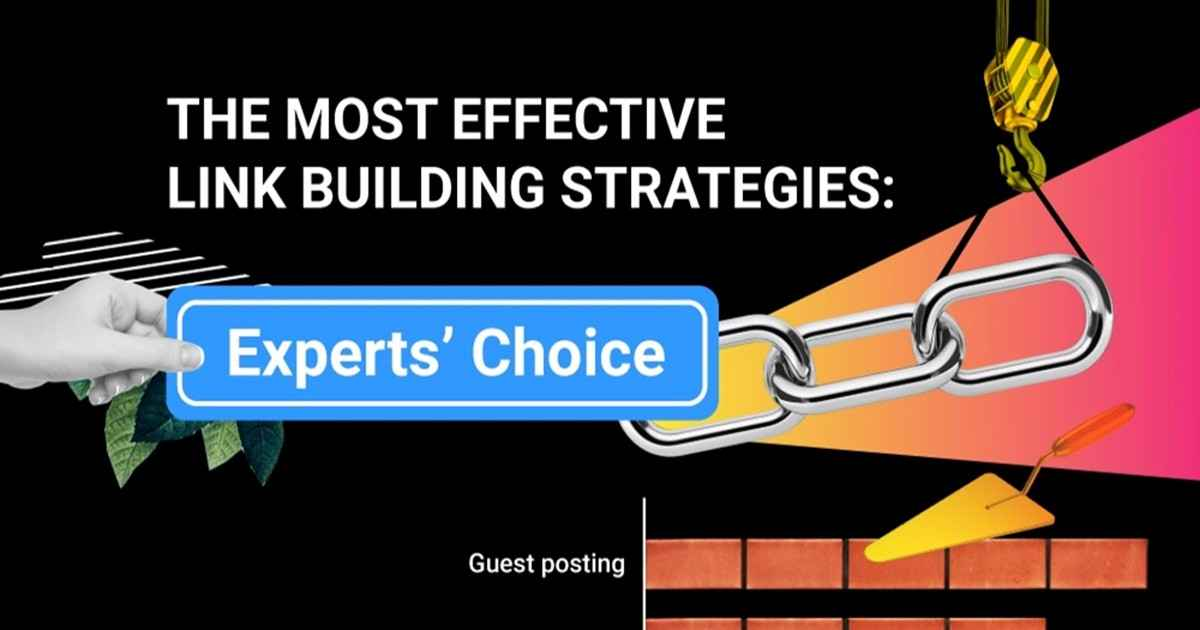 The Most Effective Link-Building Strategies According to SEO Experts