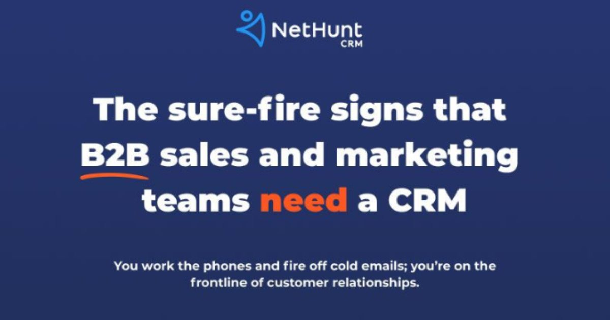 11 Signs B2B Marketing and Sales Teams Need a CRM [Infographic]