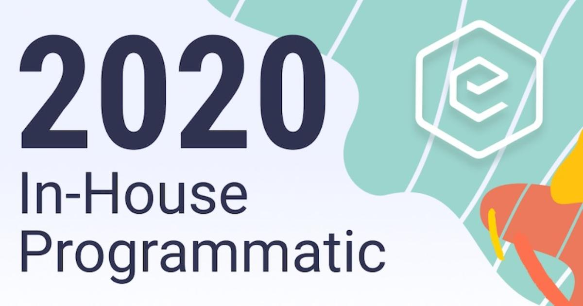 The State of In-House Programmatic Advertising [Infographic]
