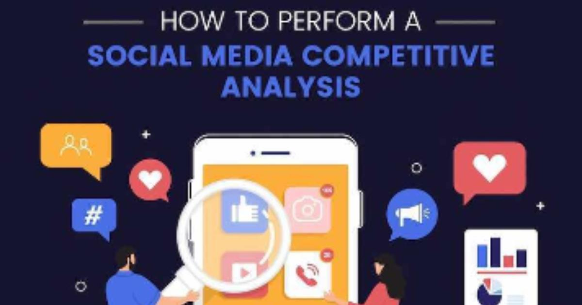 How to Perform a Social Media Competitive Analysis