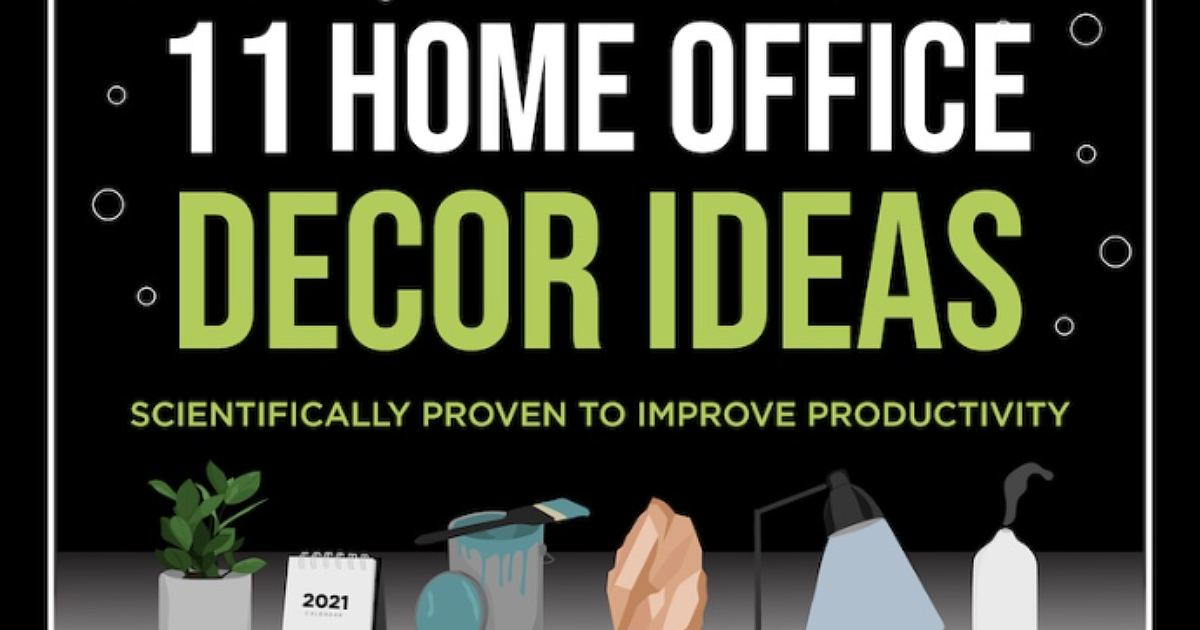 11 Home Office Decor Ideas to Improve Productivity [Infographic]
