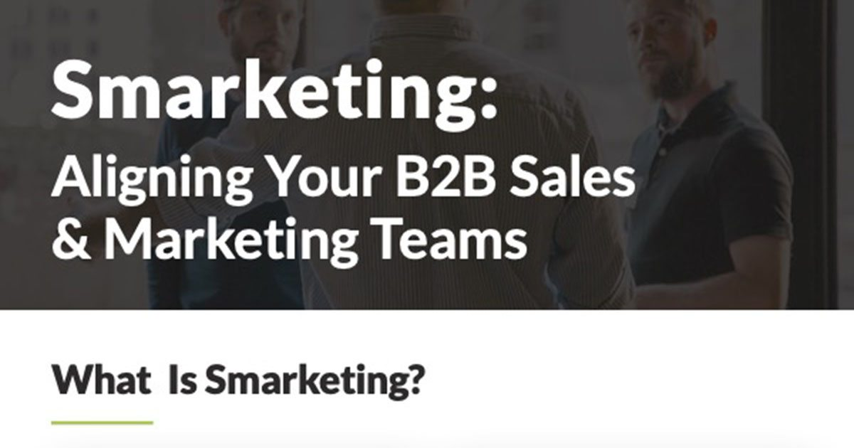 The Power of 'Smarketing' (Marketing and Sales Alignment) [Infographic]