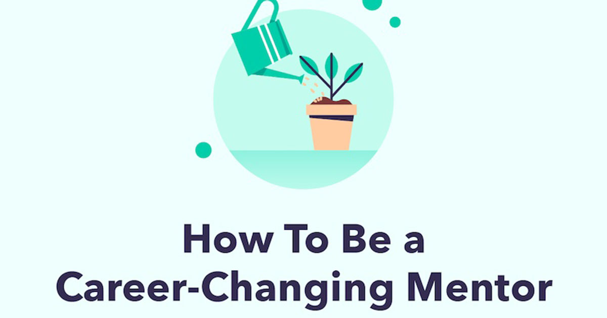 How to Be a Career-Changing Mentor [Infographic]