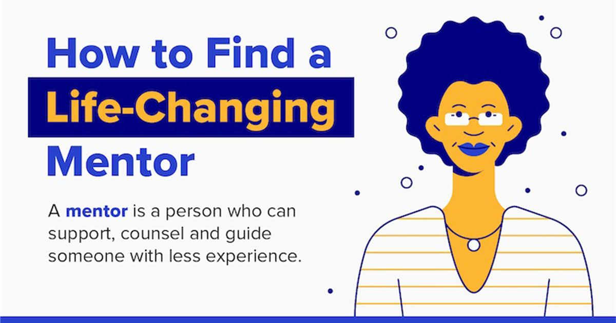 How to Find a Life-Changing Mentor [Infographic]