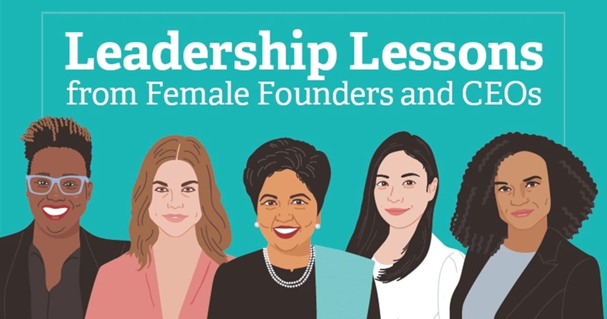 15 Leadership Lessons From Female Founders and CEOs [Infographic]
