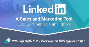What B2B Marketers Need to Know About LinkedIn