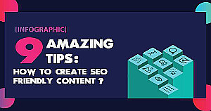 Nine Tips for Creating SEO-Friendly Content