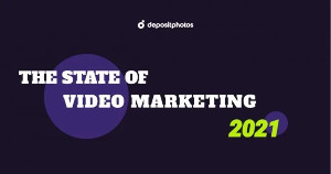 The State of Video Marketing in 2021