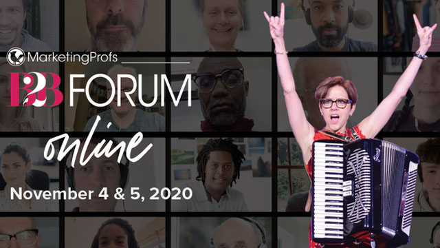MarketingProfs B2B Forum Online | November 4 & 5, 2020