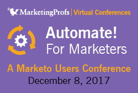 Automate! For Marketers | Marketo Users' Virtual Conference
