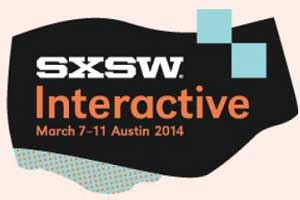 SXSW Interactive 2014: Five Takeaways for Marketers