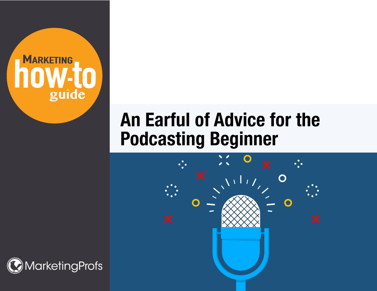 An Earful of Advice for the Podcasting Beginner