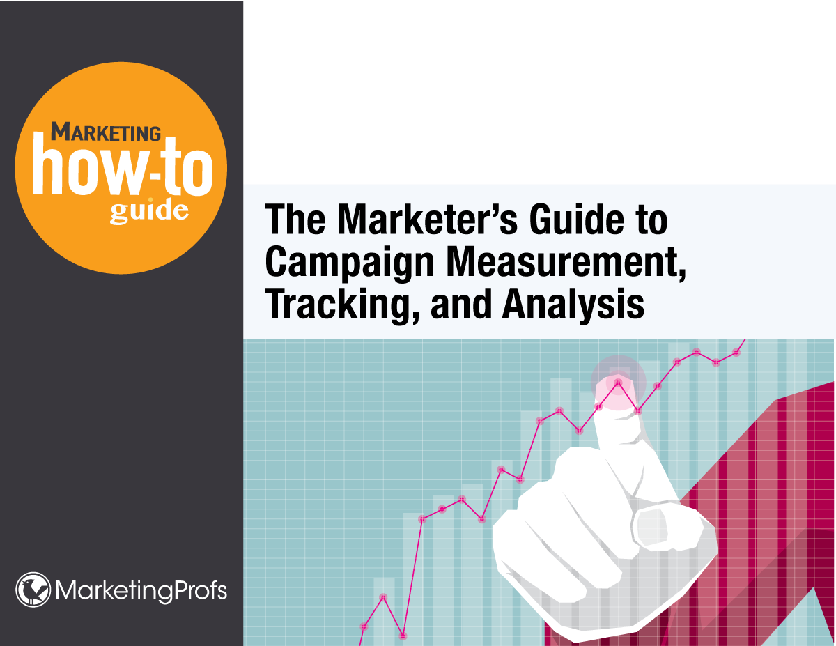 The Marketer's Guide to Campaign Measurement