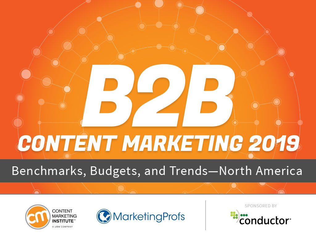 2019 B2B Content Benchmarks, Budgets, and Trends