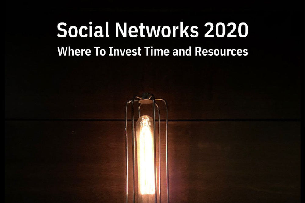 Social Networks 2020: Where to Invest
