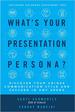Your Presentation Persona