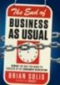 Business As Usual: Rewire the Way You Work to Succeed in the Consumer Revolution