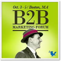 B2B Marketing Forum | October 3–5, 2012