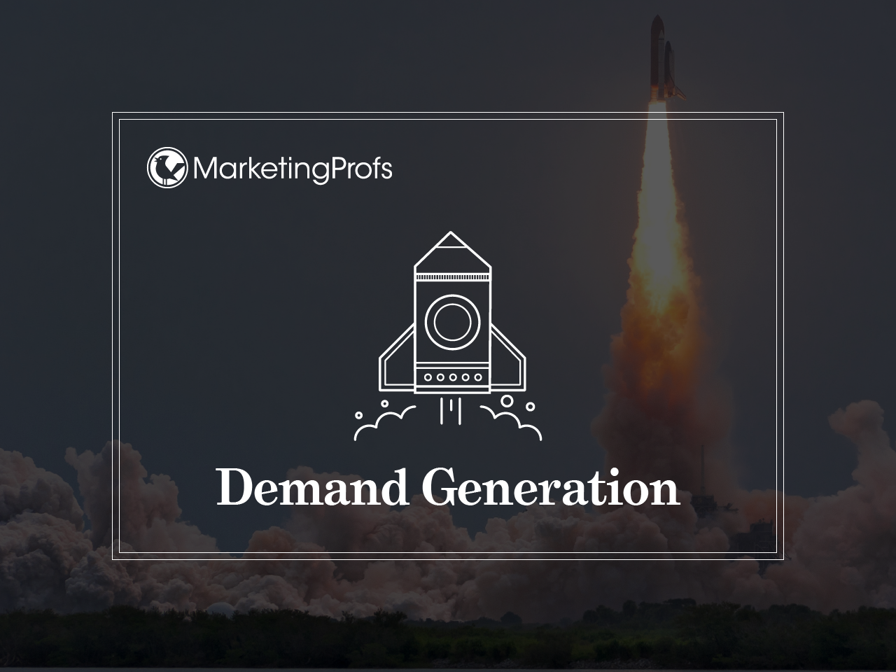 marketingprofs.com - Majda Anwar - 10 Demand-Gen Campaign 'Gotchas' to Overcome for Flawless Marketing Automation Execution