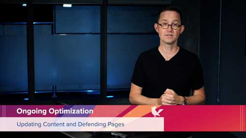 Ongoing Optimization: Updating Content and Defending Pages