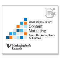What Works in 2011: Content Marketing